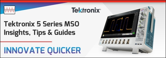 Tektronix 5 Series MSO Insights and Blog Posts